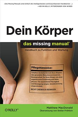 Dein K  rper  Das Missing Manual PDF