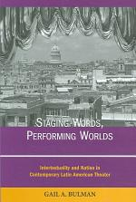 Staging Words, Performing Worlds