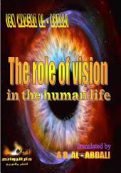 the role of vision: in the human life