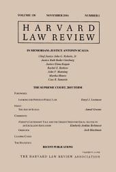 Harvard Law Review: Volume 130, Number 1 - November 2016