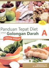 Panduan Tepat Diet untuk Golongan Darah A