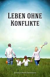 Life Without Conflict: Conflict Resolution (German)