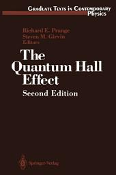 The Quantum Hall Effect: Edition 2