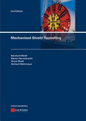 Mechanised Shield Tunnelling: Edition 2