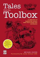 Tales from the Toolbox – A collection of behind-the-scenes tales from Grand Prix mechanics