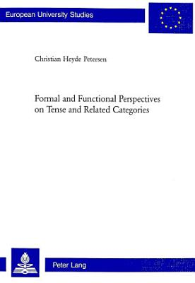 Formal and Functional Perspectives on Tense and Related Categories PDF