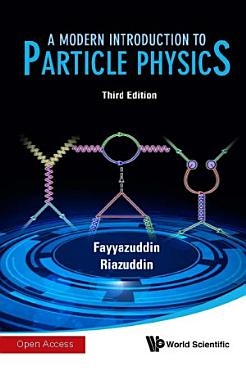 A Modern Introduction to Particle Physics PDF