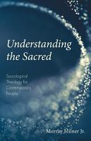 Understanding the Sacred PDF