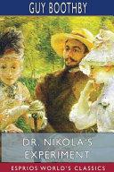 Dr. Nikola's Experiment (Esprios Classics)