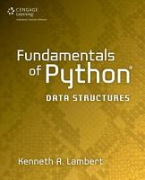 Fundamentals of Python  Data Structures  1st ed  PDF