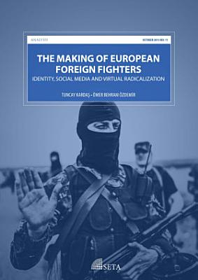 The Making of European Foreign Fighters