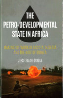 The Petro-Developmental State in Africa