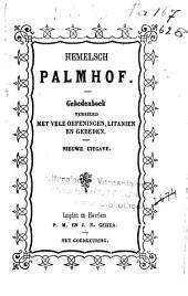 Hemelsch palmhof: gebedenboek verzierd met vele oefeningen, litanien en gebeden