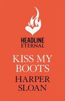 Kiss My Boots PDF