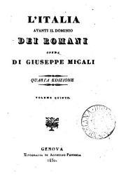 L'Italia avanti il dominio dei Romani: Volumi 5-6