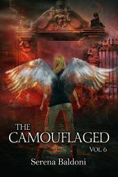 The Camouflaged saga: Volume 6