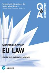 Law Express Question and Answer: EU Law: Edition 4