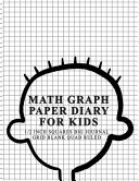 Math Graph Paper Diary for Kids 1 2 Inch Squares Big Journal Grid Blank Quad Ruled PDF