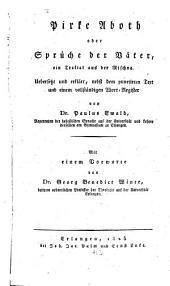 Pirke Aboth: oder Sprüche der Väter, ein Traktat aus der Mischna
