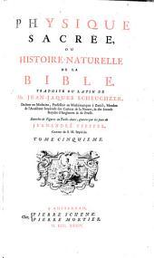 Physique sacrée, ou Histoire-naturelle de la Bible: Volume5