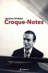 Croque-notes: Une autobiographie musicale