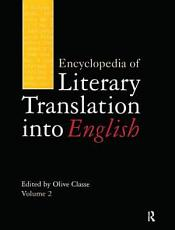 Encyclopedia of Literary Translation Into English  A L PDF