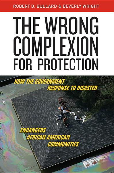 Download The Wrong Complexion for Protection Book