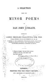 A Selection from the Minor Poems of Dan John Lydgate: Volume 2