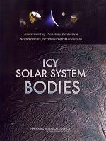 Assessment of Planetary Protection Requirements for Spacecraft Missions to Icy Solar System Bodies
