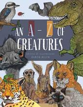 An A -Z of Creatures