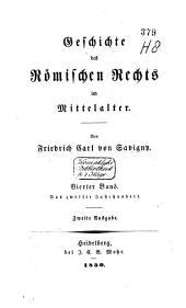Geschichte des römischen Rechts im Mittelalter: Band 4