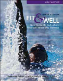 Fit   Well Brief Edition  Core Concepts and Labs in Physical Fitness and Wellness Book