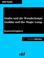 Aladin und die Wunderlampe   Aladdin and the Magic Lamp  Klassiker der ofd edition  PDF
