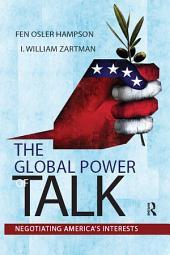 Global Power of Talk: Negotiating America's Interests