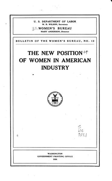 Download The New Position of Women in American Industry Book