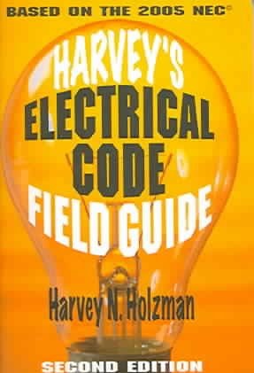 Harvey's Electrical Code Field Guide