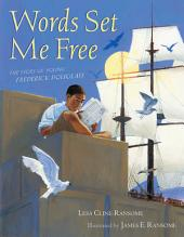 Words Set Me Free: The Story of Young Frederick Douglass (with audio recording)