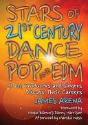 Stars of 21st Century Dance Pop and EDM