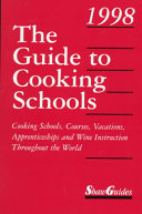 The Guide To Cooking Schools Book PDF