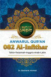 Anwarul Qur'an Tafsir, Terjemah, Inggris, Arab, Latin: 082 Al - Infithar: Terbelah