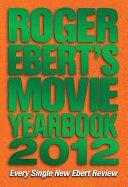 Roger Ebert's Movie Yearbook 2012