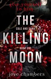 The Killing Moon: Alpha Werewolf Romantic Thriller