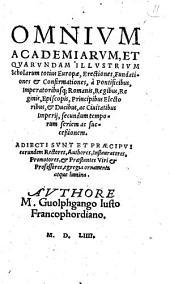 Wolfgangi Justi Omnium Academiarum et quarundam illustrium scholarum totius Europae erectiones fundationes