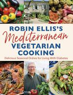 Robin Ellis's Mediterranean Vegetarian Cooking