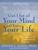 Get Out of Your Mind   Into Your Life