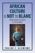 African Culture Is Not to Blame