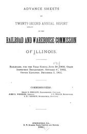 Annual Report of the Railroad and Warehouse Commission of the State of Illinois: Volume 22