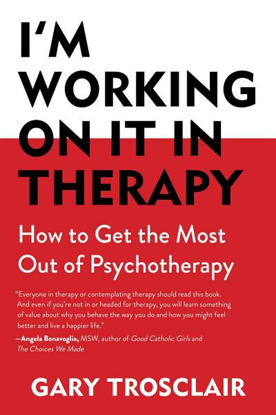 Download I m Working On It in Therapy Book