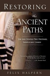 Restoring the Ancient Paths