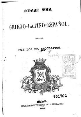 Diccionario manual griego latino espa  ol PDF